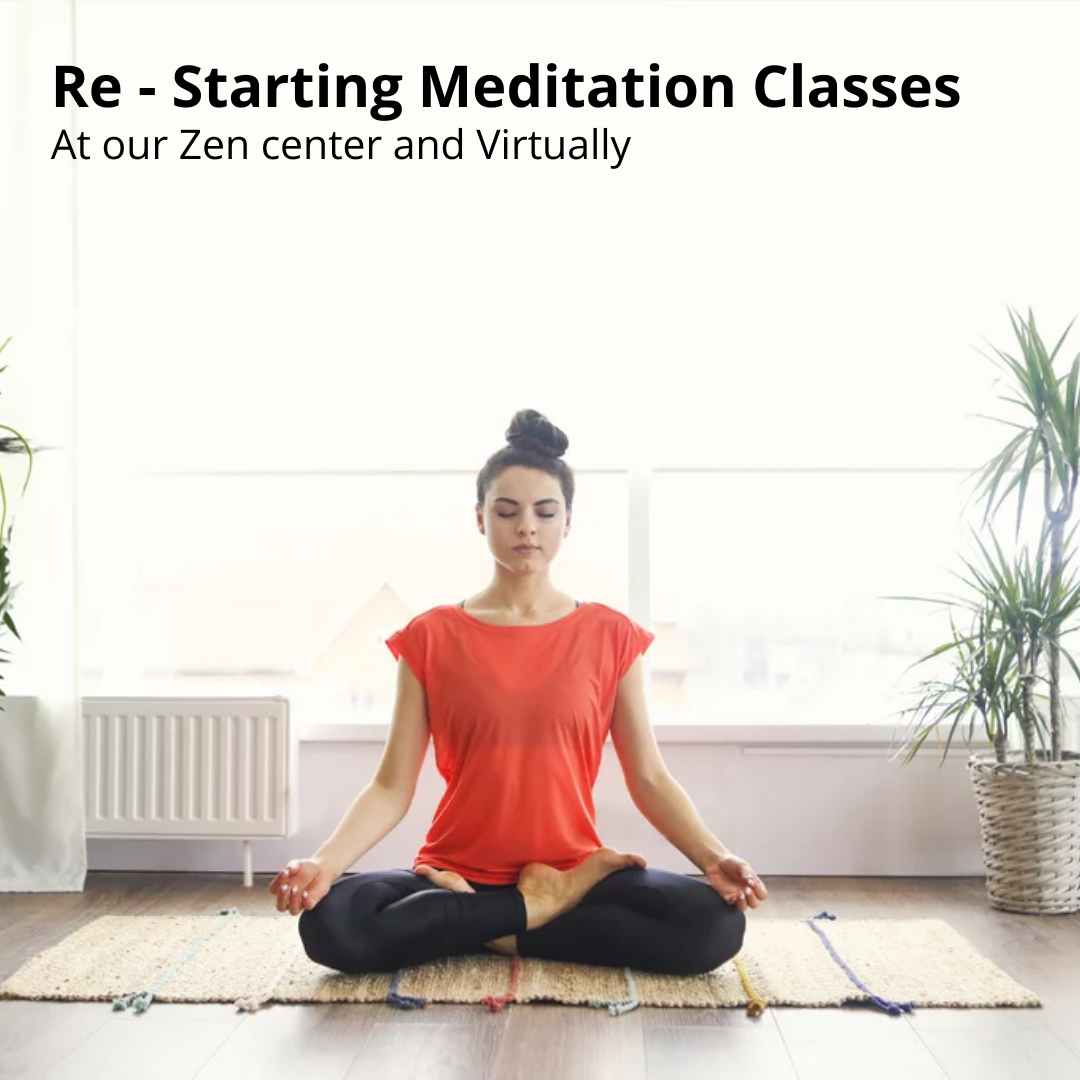 Re-starting Meditation Classes